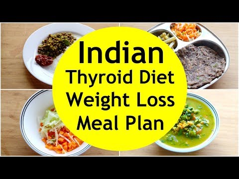 THYROID DIET: How To Lose Weight Fast Gluten Free Indian Veg Meal Plan/Diet Plan For Weight Loss