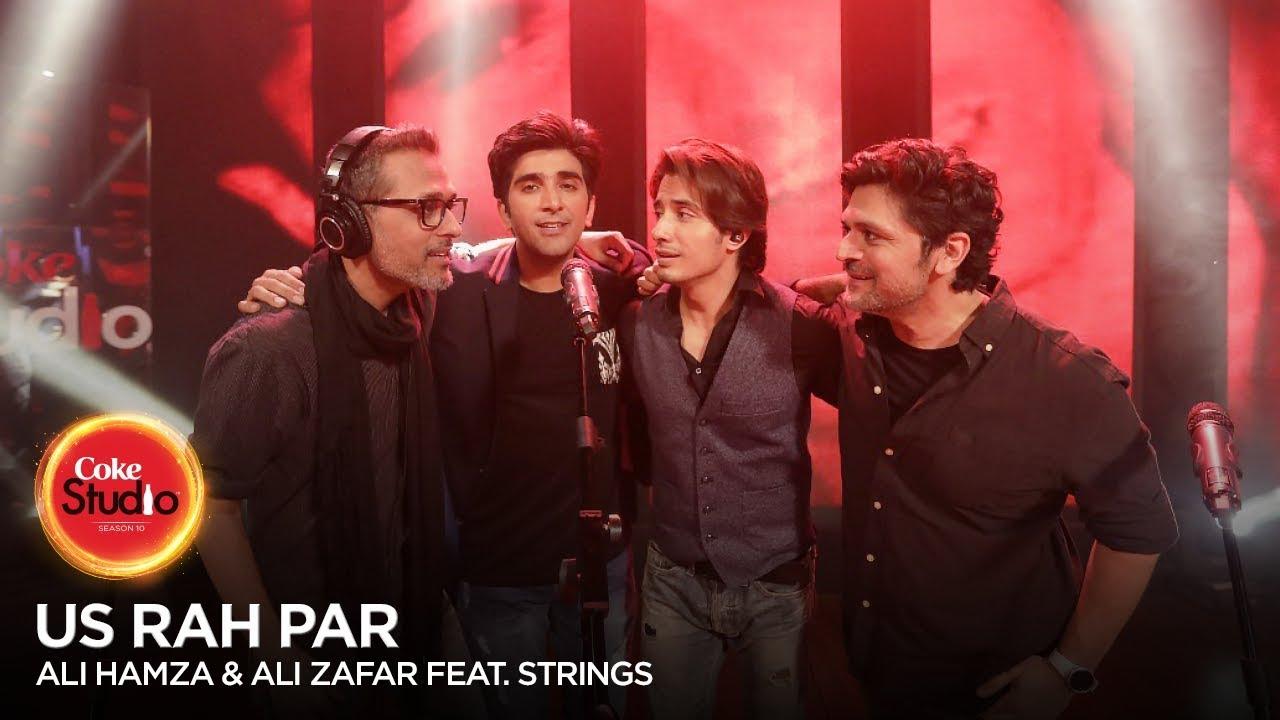 Download Coke Studio Season 10| BTS| Us Rah Par| Ali Hamza & Ali Zafar feat. Strings