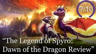 The Legend of Spyro Dawn of The Dragon Review (Video Game Video Review)