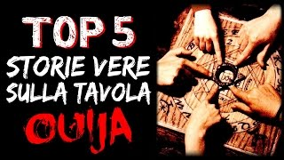 5 STORIE VERE e INQUIETANTI sulla TAVOLA OUIJA - CREEPY TRUE STORIES #01