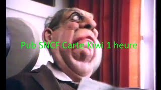 SNCF Pub Carte Kiwi 1 heure