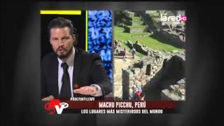 Lugares más misteriosos del mundo: Machu Picchu