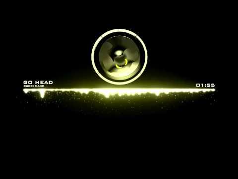 Gucci Mane - Go Head [Bass Boosted]