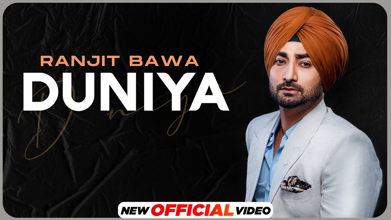 Download DUNIYA : Ranjit Bawa   Amrit Maan   Desi Crew   New Punjabi Songs 2021   Latest Punjabi Songs 2021