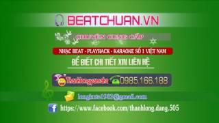 [Beat] Thì Thầm Với Dòng Sông (Tone Nam) - Thành Lê (Phối Chuẩn)