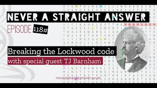 118# Breaking the Lockwood code | with special guest TJ Barnham