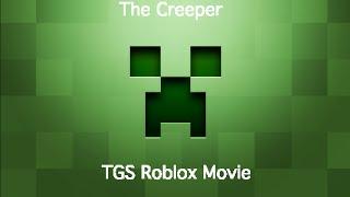 TGS: The Creeper (Roblox Movie)