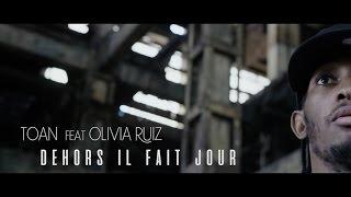 Toan - Dehors il fait jour feat. Olivia Ruiz - (Clip)