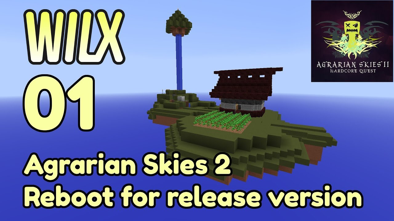 01 - Agrarian Skies 2 - Reboot for Release Version