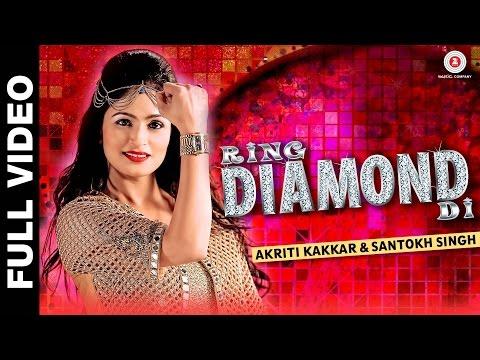Ring Diamond Di | Madhuri | Akriti Kakkar & Santokh Singh