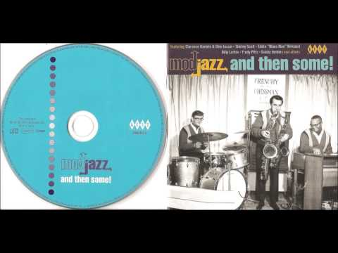 Mod Jazz And Then Some!