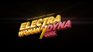 ELECTRA WOMAN & DYNA GIRL - Teaser Trailer