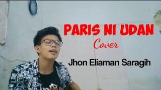 Paris Ni udan ||Jhon eliaman Saragih|cover ||Fredy sidabutar