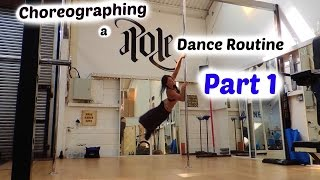 How to Choreograph a Pole Dance routine | Part 1