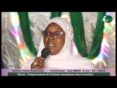 Extrait Conférence Zak MBAO Comportement de la femme musulmane dans la société Sokhna Ndeye Fatou FA