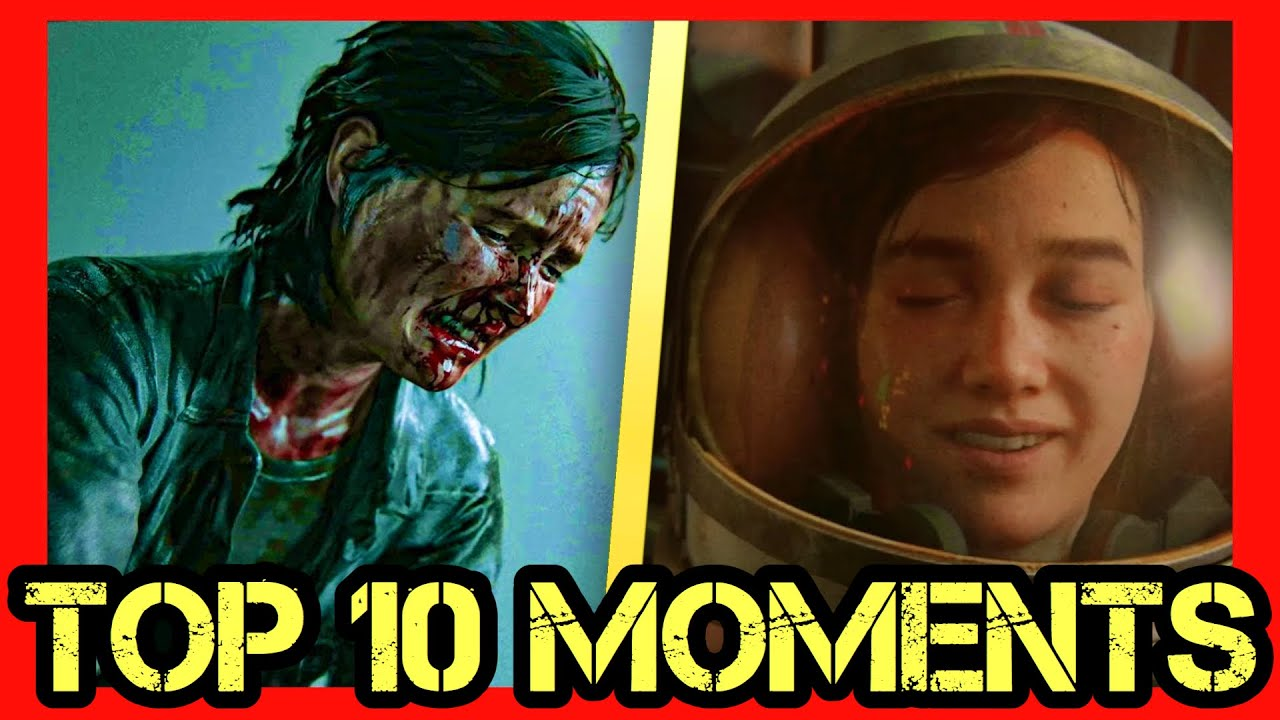 Top 10 The Last of Us 2 Story Moments