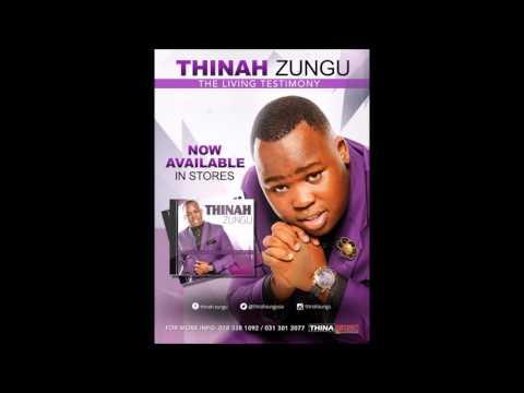 Thinah Zungu - Ekugcineni