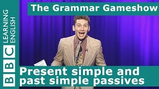 Present and Past Passives: The Grammar Gameshow Episode 16