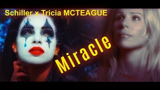 SCHILLER x TRICIA MCTEAGUE - MIRACLE (2021)
