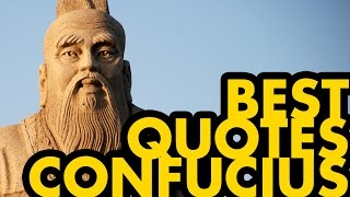 Best Confucius Quotes