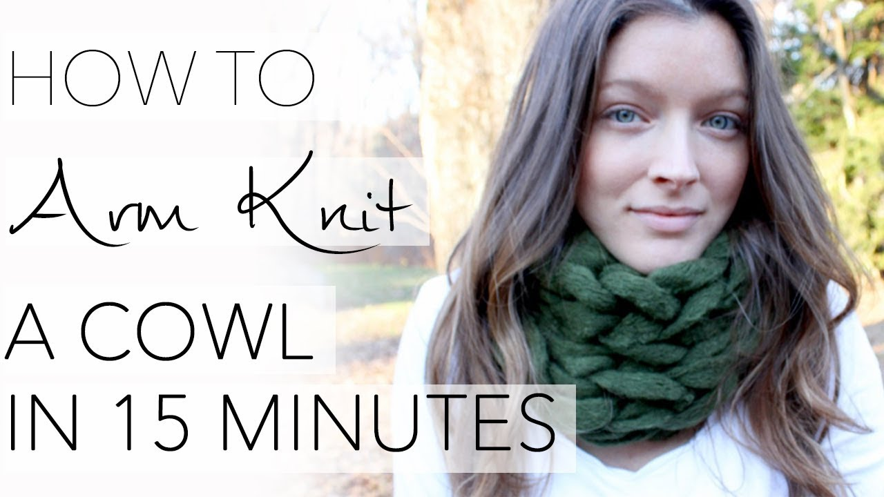 How To Arm Knit A Cowl In 15 Minutes With Simply Maggie Youtube