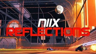 NIIX - REFLECTIONS (BEST GOALS, TOP 100, DRIBBLES)