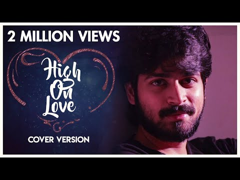 High On Love Cover ft., Harish Kalyan, MS...
