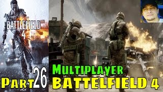 Battlefield 4 Walkthrough Gameplay Multiplayer 26 lets play playthrough Live Commentary