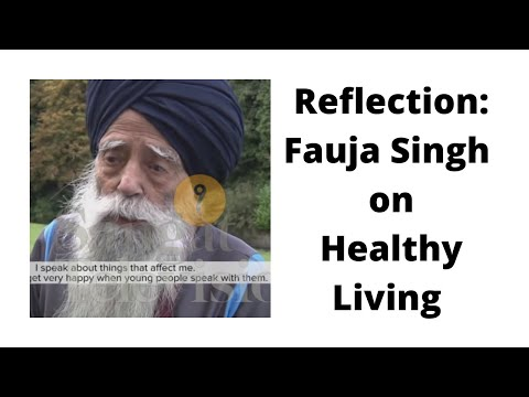 Fauja Singh Reflection Healthy Living [HD]