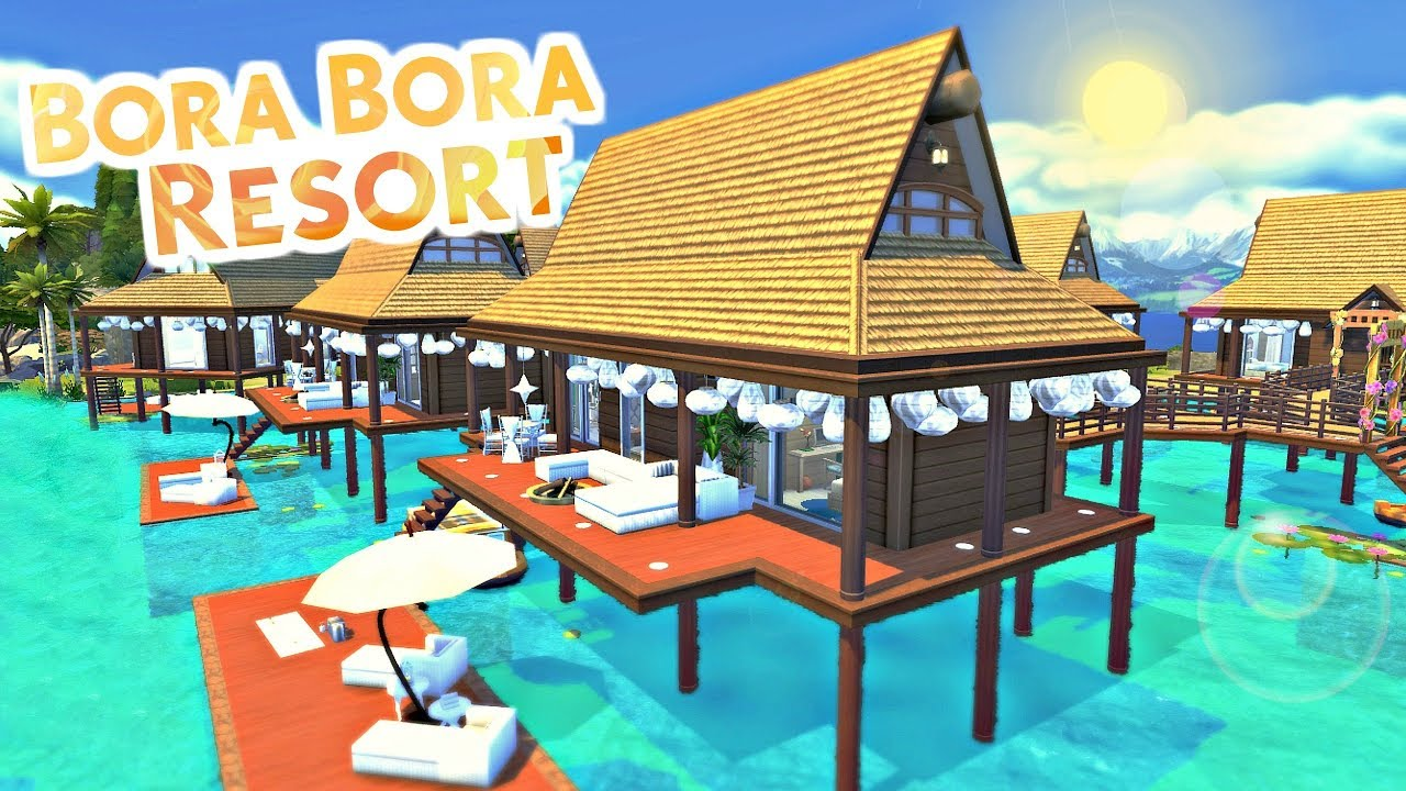 The Sims 4 - BORA BORA RESORT + Giveaway | Speed Build ...