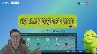 Cara Main Game Android di PC /Komputer /Laptop Dengan Memu Emulator. PALING RINGAN & LENGKAP !!!!