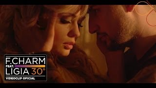 Repeat youtube video F.Charm - 30 De Grade feat. Ligia (by Lanoy) [Videoclip Oficial]