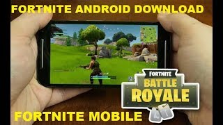Fortnite MOBILE Download - Fortnite Android 2018 (100% Working!)