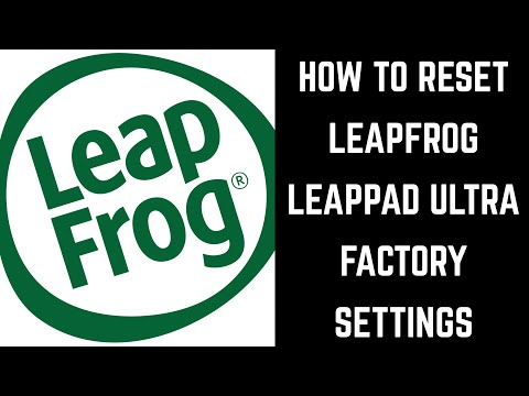 How To Reset LeapFrog LeapPad Ultra Factory Settings