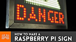Raspberry Pi 3 Display Sign // Electronics How To
