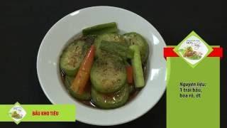 """Chương trình dạy nấu món chay """"Bầu kho tiêu"""" Hướng dẫn: Nguyễn Dzoã..."""