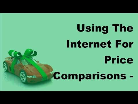 Using The Internet For Price Comparisons  - 2017 Compare Car Insurance Online