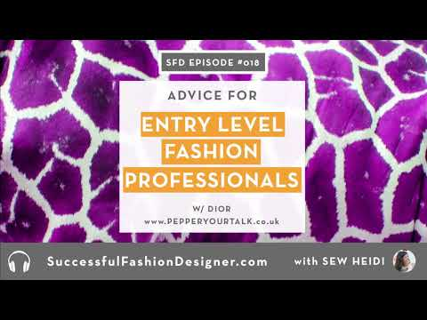 SFD018: Advice for Entry Level Fashion Career Professionals