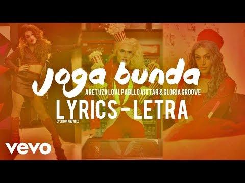 Aretuza Lovi - Joga Bunda (Lyrics - Letra) Ft. Pabllo Vittar & Gloria Groove