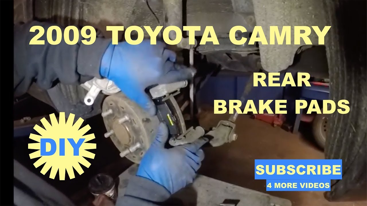 How To Replace Rear Brake Pads On 2009 Toyota Camry
