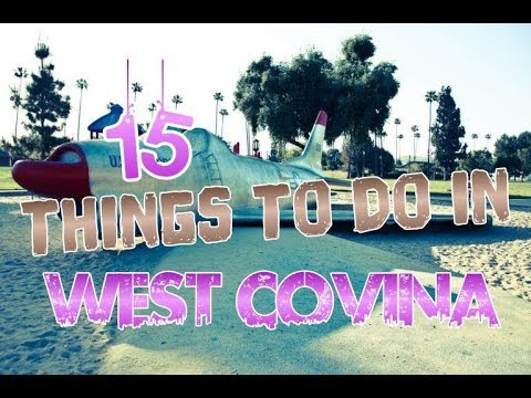 Top 15 Things To Do In West Covina California Youtube