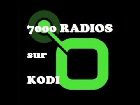 Ecouter + de 7000 radios avec Kodi et l'extension Radio sur Ordinateur, smartphone, tablette ...