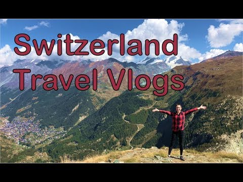 Switzerland Travel Vlogs: Wengen, Zermatt, and Zurich!
