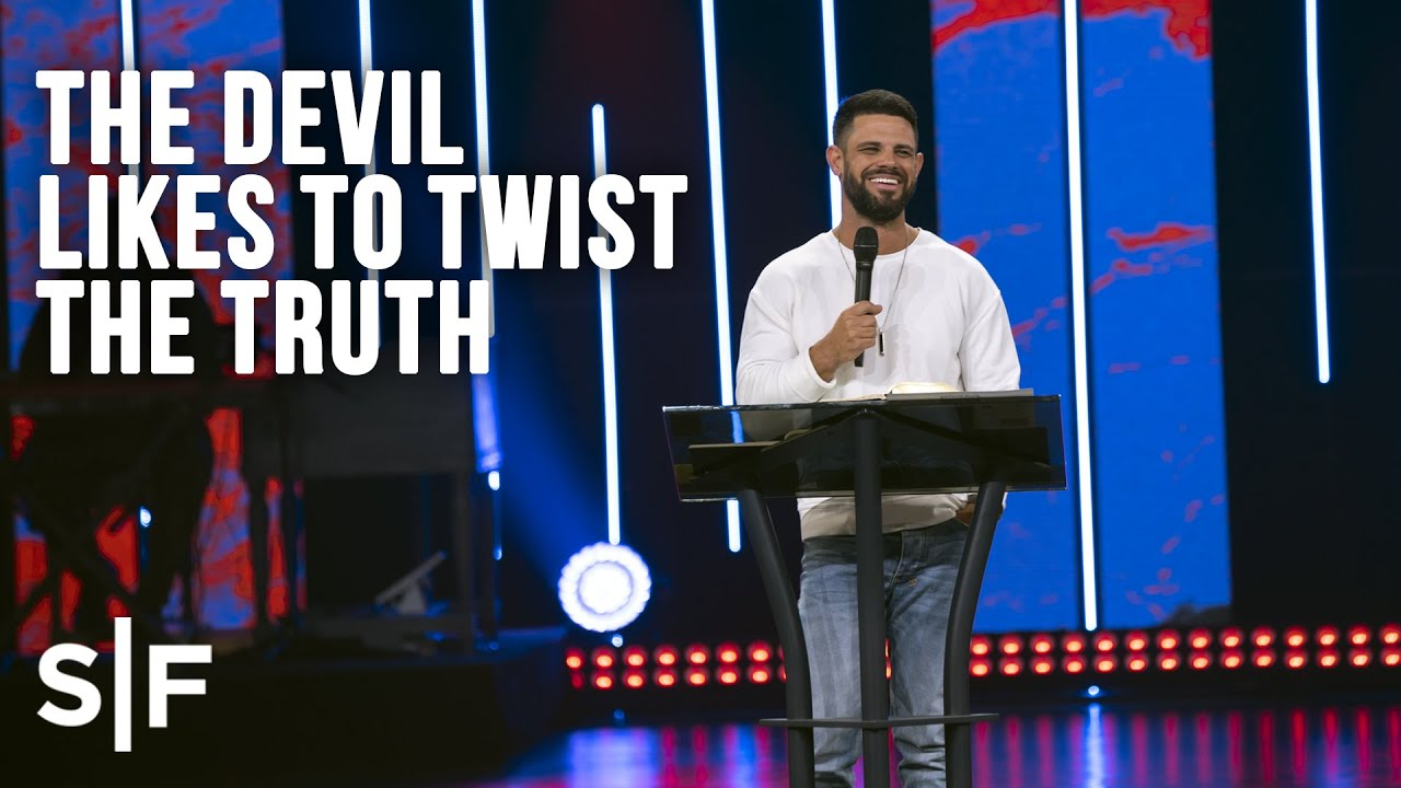 The Devil Likes To Twist The Truth | Steven Furtick