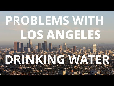Problems With Los Angeles Drinking Water: Lead, Arsenic, Chromium 6, DBPs