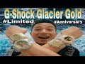 REVIEW GLACIER GOLD ANNIVERSARY 35TH G SHOCK