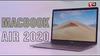 Macbook Air 2020 (Core-i3 8GB): Rất tốt nhưng không phải lúc nào cũng tốt!