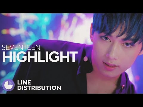 SEVENTEEN - HIGHLIGHT (Line Distribution)