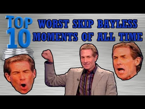TOP 10 WORST Skip Bayless Moments of All Time!