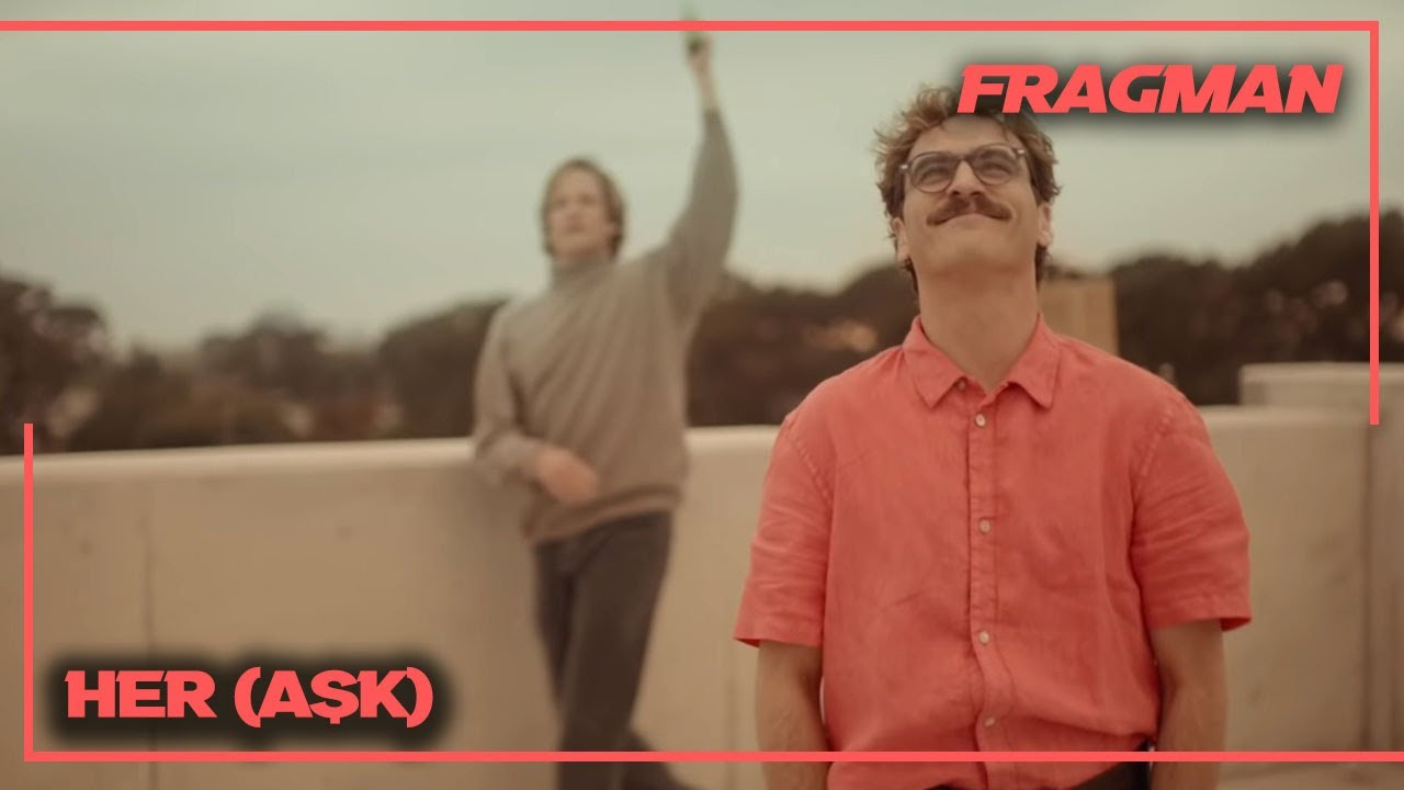 Aşk: Fragman (Türkçe Altyazılı)